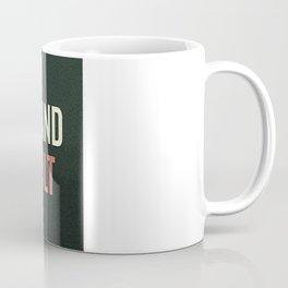 Defy the Hand You're Dealt Coffee Mug