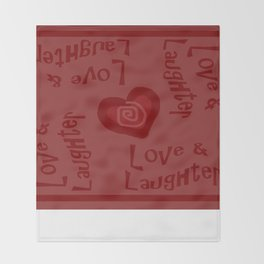 Love & Laughter Throw Blanket