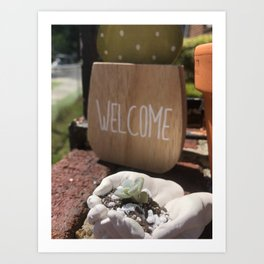 Welcome Home Little Succulent Art Print