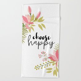 Choose Happy Beach Towel