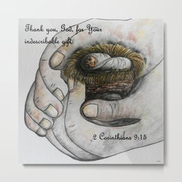 His Indescribable Gift Metal Print