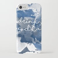 vodka iPhone & iPod Cases featuring Drink Vodka by Mikayla Belle