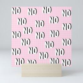 Funny NO Pattern on Pink Background Mini Art Print