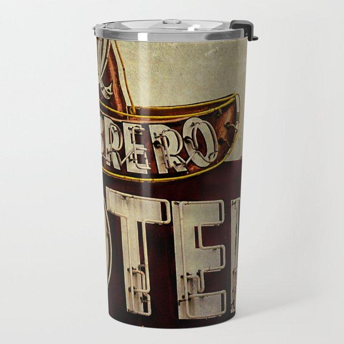 Vintage El Sombrero Motel Sign Travel Mug