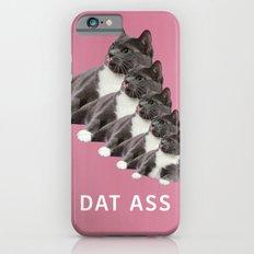 DAT ASS pink Slim Case iPhone 6s