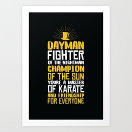 DAYMAN! Art Print