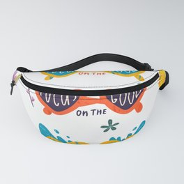 Focus on the Good print Fanny Pack