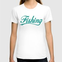 fishing T-shirts featuring Fishing by TurkeysDesign