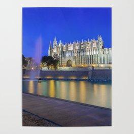 Palma Cathedral,Mallorca,Spain Poster