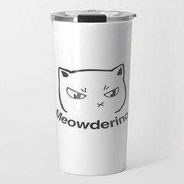 My Favorite Murder Meowderino Murderino Travel Mug