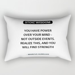 Stoic Philosophy Quotes - You have power over your mind - Marcus Aurelius Rectangular Pillow