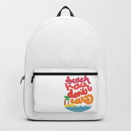Beach Hair Don't Care Backpack