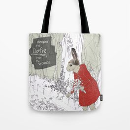 Deeper into the Woods Tote Bag