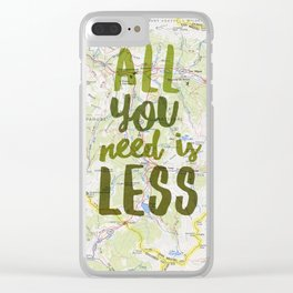 All You Need is Less Clear iPhone Case
