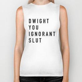 Dwight You Ignorant Slut - the Office Biker Tank