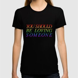 loving someone T-shirt