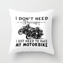RACE MY MOTORBIKE Throw Pillow