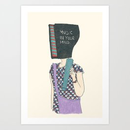 music in your mind Art Print