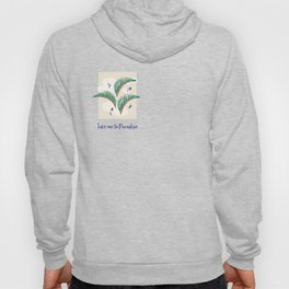 Take me to Paradise Forest Leaves - Cream Hoody