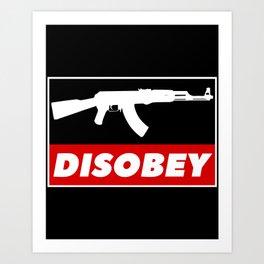 DISOBEY Art Print