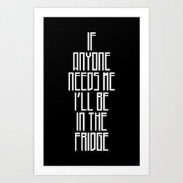 In The Fridge Art Print