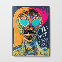 I'm not scared street art graffiti portrait Metal Print