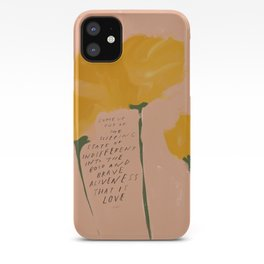 """Come Up Out Of The Sleeping State Of Indifferent Into The Bold And Brave Aliveness That Is Love."" iPhone Case"