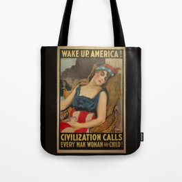 Old Propaganda Poster from 1917 modified to resonate with today's modern political climate. Tote Bag