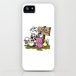 Friends Not Food Animal Rights Pig Cow present iPhone Case