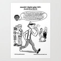 Hipster Gripe #67 Art Print