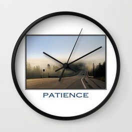 Inspiring Patience Wall Clock