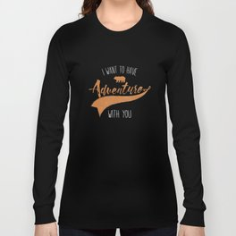 Adventure quote 6 Long Sleeve T-shirt