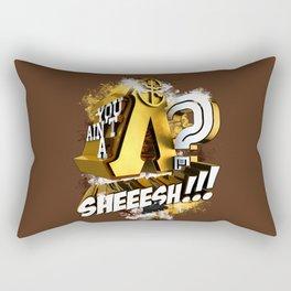 You Ain't A Lambda? SHEEESH!!! Rectangular Pillow