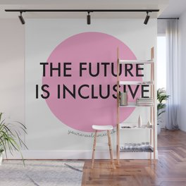 The Future Is Inclusive - Pink Wall Mural