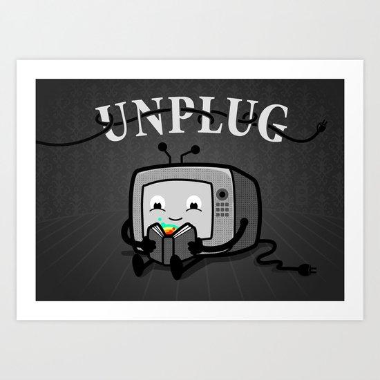 Unplug Art Print