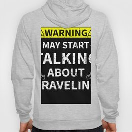 Talking About Traveling Travel Lover Gift Hoody