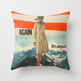 Again, It's Amazing Throw Pillow