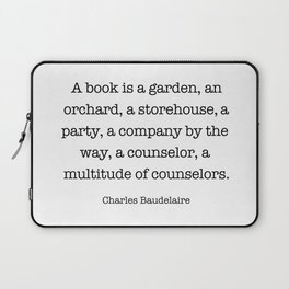 A book is a garden, an orchard, a storehouse, a party, a company by the way, a counselor, Laptop Sleeve