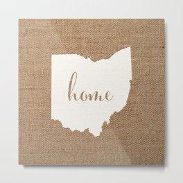 Ohio is Home - White on Burlap Metal Print