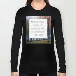 blessed are those who see beautiful things Long Sleeve T-shirt