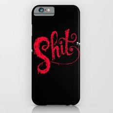 Shit iPhone 6s Slim Case