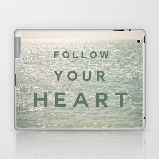 Follow you heart Laptop & iPad Skin