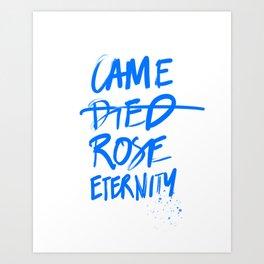 #JESUS2019 - Came Died Rose Eternity (blue) Art Print