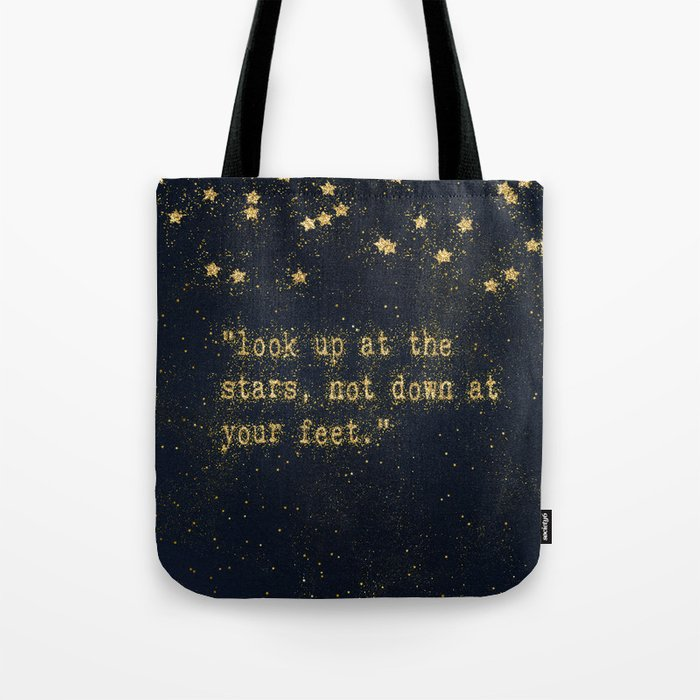 Look up at the stars,not down at your feet- gold glitter effect Typography Tote Bag