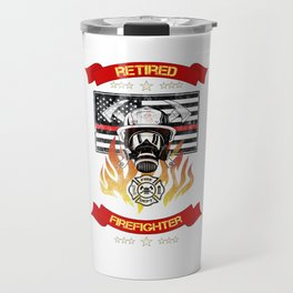 Retired Firefighter Thin Red Line Professional Hero Retirement Gift Travel Mug