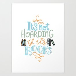Hoarding Books Summer Colors Art Print