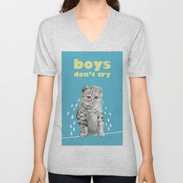 boys don't cry Unisex V-Neck