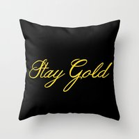stay gold Throw Pillows featuring Stay Gold by bitobots