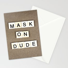 Mask On Dude Stationery Cards