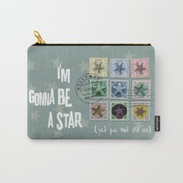 Gonna Be A Star Carry-All Pouch